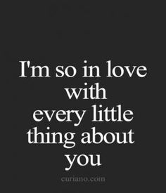 Love makes you fall for all the little things | love quotes | falling in love | love