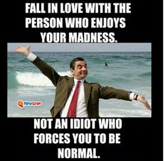 shoulda put it in quotes, but Mr Bean just gets giggle rights with that head of his no matter what...
