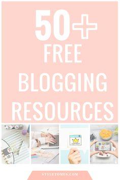 Blogging Tips & Resources: 50+ Free Blogging Resources for Online Entrepreneurs!
