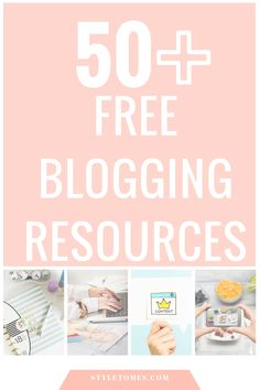 Blogging Tips & Resources: 50+ Free Blogging Resources for Online Entrepreneurs!