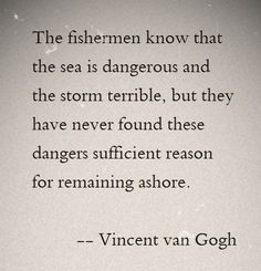 Wise words from the Master #motivational #vincentvangogh