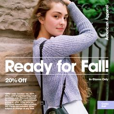 Get ready for fall with 20% off in-stores from American Apparel! http://shopaa.org/1ixYTPS