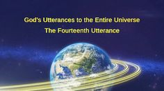 "Almighty God's Word ""God's Utterances to the Entire Universe (The Fourteenth Utterance)""Readings of God's Words   807   2 years agoCopyStart at: Spiritual Figures, Get Closer To God, Blessed Are Those, The Descent, The Entire Universe, Christian Videos, Believe In God, Praise And Worship, Knowing God"