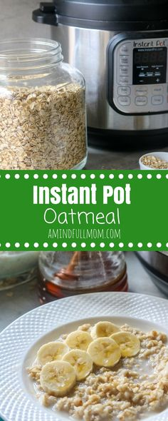 Instant Pot Oatmeal: How to cook old fashioned oats perfectly in the pressure cooker. Ideas for toppings, and flavor combinations as well. Vegan and gluten free variations. #instantpot #oatmeal #breakfastrecipes via @amindfullmom