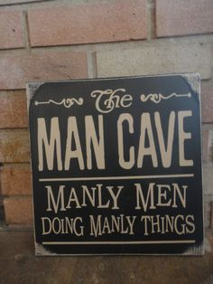 The Man Cave/Manly Men/Doing Manly Things/Fathers Day Sign/Subway Sign/Shelf Sitter on Etsy, $22.00