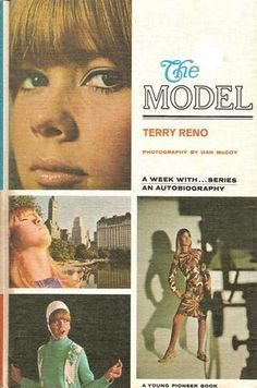 Published about 1967; the life of a young model Terry Reno. I had this book and loved it!