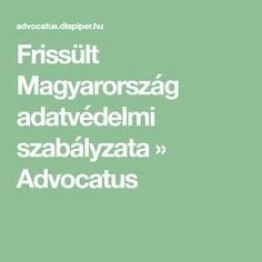 Frissült Magyarország adatvédelmi szabályzata » Advocatus Keto