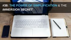 """The Power of Simplification & The """"Immersion"""" Secret...this is how massive leaps in your #business are started: http://bit.ly/2cYuKPl #simplify"""