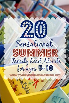 20 Sensational Summer Family Read Alouds for Ages 5-10
