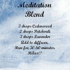 Meditation blend for your diffuser. Try Cedar wood, Patchouli and Lavender Essential Oils and relax! www.hayleyhobson.com #MeditationIsTheKey