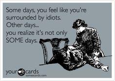 ...........idiots.. ignoramus .... idjits.....imbeciles.