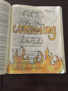 Hebrews 12:29. KJV. For our God is a consuming fire. Bible journaling. Bible. Art. KJV only. Lindsey Ramsey