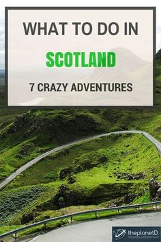 Scotland has a variety of experiences beyond the stereotypical images of tartan kilts and rainclouds. Here are some tips on what to do in Scotland, UK | The Planet D Adventure Travel Blog