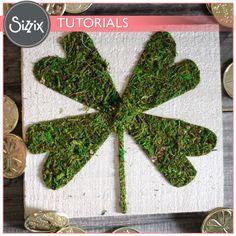 Sizzix Tutorial | St. Patrick's Day Decor by Jessica Roe