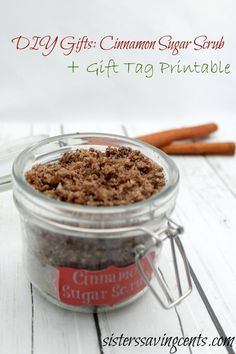 DIY Gift Cinnamon Sugar Scrub + Free printable tag