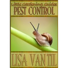 Little Gardening Guides -- Pest Control (Kindle Edition)