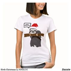 Sloth Christmas T-Shirt Sloth, Wardrobe Staples, Create Your Own, Fitness Models, Female, Casual, Fabric, Sleeves, Christmas