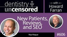 Watch our Google Consultant Naz Haque chat with Dentaltown Founder and CEO Howard Farran DDS, MBA about New Patients, Reviews, and SEO.
