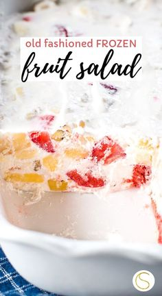 Old fashioned frozen fruit salad made with cool whip, cream cheese, strawberries, bananas, nuts and Frozen Fruit Salads, Fruit Salad Making, Dressing For Fruit Salad, Fruit Fruit, Great Desserts, Köstliche Desserts, Frozen Desserts, How To Make Salad, Food To Make
