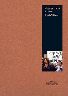 Mujeres, raza y clase / Angela Y. Davis