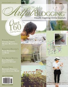"""Ashley Campbell shares her vulnerable side, Samantha Heather finds home in her blogging and Candice Ransom keeps a blog for """"the surprise of stardust catching in unexpected places"""" in this issue."""