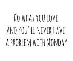 Monday's quote