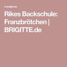 Rikes Backschule: Franzbrötchen | BRIGITTE.de