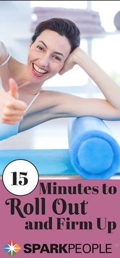 A Full-Body Foam Roller Routine for Beginners | via @SparkPeople #foamroller #workout #exercise #fitness #stretching #health #healthy