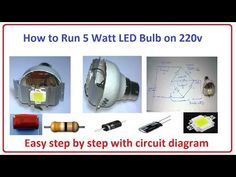 in today video we learn amazing project that How to Run 5 Watt LED Bulb on very easy step by step with circuit diagram. you can run 5 watt LED with dire. Simple Circuit, Electrical Wiring Diagram, Led Dimmer, Led Tubes, Circuit Diagram, Solar Lights, Save Energy, Zen, Electronics