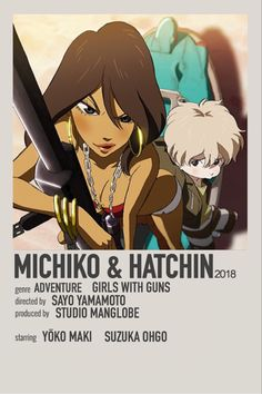 Animes To Watch, Anime Watch, Anime Schedule, Michiko & Hatchin, Simple Anime, Anime Suggestions, Anime Titles, Anime Reccomendations, Baby Animals Super Cute
