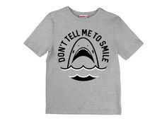 Don't Tell Me To Smile T-Shirt | SnorgTees *Click image to check it out* (affiliate link)