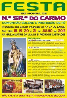 Festa em Honra de N.ª Sr.ª do Carmo > 18 a 21 Julho 2013 @ São Pedro de Castelões, Vale de Cambra #ValeDeCambra #SaoPedroDeCasteloes