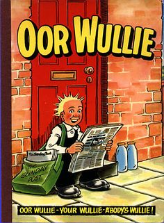 My very first Oor Wullie annual. Living in Canada my friends thought it strange but I loved my Oor Wullie comics.