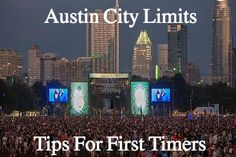 Austin City Limits (ACL) Music Fest: Guide and Tips for first time festival attendees