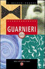 O Melhor Teatro - Gianfrancesco Guarnieri
