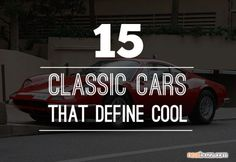 15 CLASSIC CARS THAT DEFINE COOL  | NEATBUZZ.COM