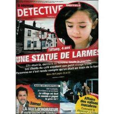 Le Nouveau Détective - n°1345 - 25/06/2008 - Sheffield : Tiffany, 4 ans, une statue de larmes [magazine mis en vente par Presse-Mémoire]