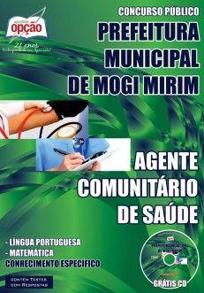 Apostila Concurso Município de Mogi Mirim / SP - 2014/2015: - Cargo: Agente Comunitário de Saúde