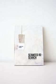 Seaweed Research - By Studio Nienke Hoogvliet Size: - hardcover Pages: 100 Language: English Pictures by Hannah Braeken Marbella Club, Sea Plants, Sustainable Textiles, Textile Industry, Research Projects, Inspire Others, Seaweed, Language, Cards Against Humanity