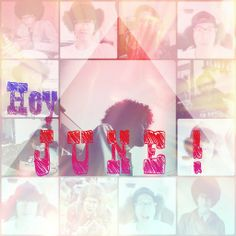 Hey JUNE !