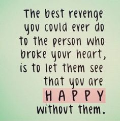 284 Broken Heart Quotes About Breakup And Heartbroken Sayings 93 Happy Quotes, Great Quotes, Me Quotes, Funny Quotes, Inspirational Quotes, Payback Quotes, Qoutes, Motivational Quotes, Funny Humor