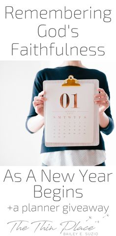 Remembering God's Faithfulness As We Plan For A New Year (+A Sacred Ordinary Days Planner Giveaway!) - The Thin Place  #giveaway #planner #remember #christian #newyear
