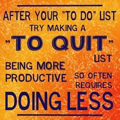 Resolve to quit the activities that are not serving you…  #pinoftheday
