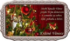 vánoční přání - přáníčka 075 Christmas Images, Christmas And New Year, Christmas Bulbs, Merry Christmas, Christmas Gingerbread House, Diy And Crafts, Holiday Decor, Image Editor, Advent