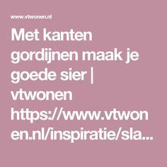 Met kanten gordijnen maak je goede sier | vtwonen https://www.vtwonen.nl/inspiratie/slaapkamer/kanten-gordijnen/