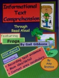 """Nonfiction Main Idea & Vocabulary Comprehension with Frogs-Teacher read aloud followed by """"close reading"""" CCSS based practice."""