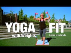 Five Parks Yoga - Yoga Fit Class with Weights #6 - YouTube