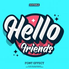 Hello Friends Text Effect With Cool Urban Youth Style Graffiti Lettering, Typography Letters, Typography Logo, Typography Design, Graphic Design Fonts, Text Design, Logo Design, Typography Inspiration, Graphic Design Inspiration