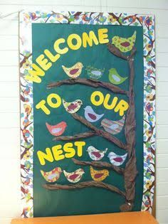 Welcome to our nest bulletin board Apple Bulletin Boards, Class Bulletin Boards, Reading Bulletin Boards, Preschool Bulletin Boards, 3 Year Old Preschool, Preschool Class, Kindergarten Teachers, Preschool Activities, Classroom Welcome Boards