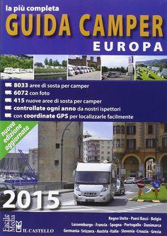 """""""Guida camper Europa 2015"""" (Il castello)"""